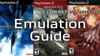 Ace Combat PS2 Emulation Guide - 2019 Update