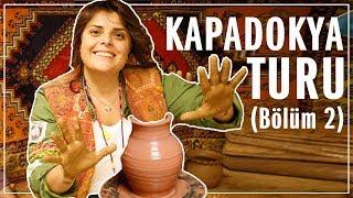 Ekipçe Kapadokya Turu ve Nevşehir Gezisi | Fairy ile 7 Bölge 7 Köfte | Bölüm 2