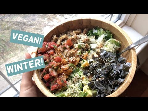 What I Eat During Canadian Winters (vegan)