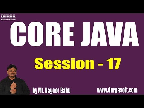 core-java-tutorials-||-session---17-||-by-mr.-nagoor-babu-on-31-05-2019