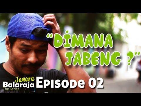 Jawara Balaraja | The Series | Episode 02