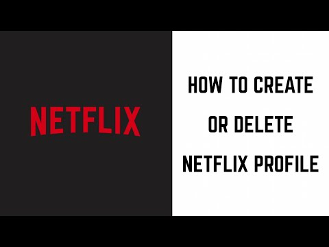 How to Create and Delete Netflix User Profiles