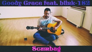 Goody Grace feat. blink-182 - Scumbag (Acoustic Cover ) by Lucas D.