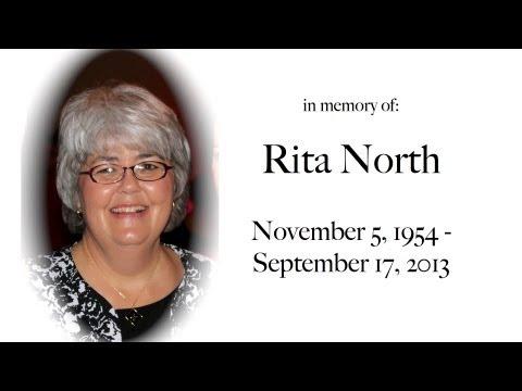 in memory of Rita North | November 5, 1954 - September 17, 2013