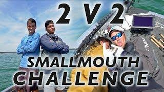 2 V 2 SMALLMOUTH Challenge!