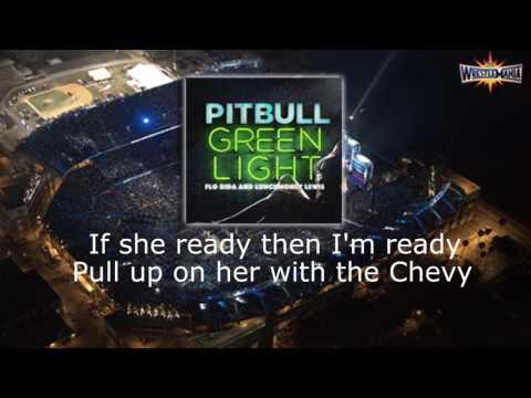 GREEN LIGHT-WRESTLEMANIA 33 LYRICAL VIDEO PITBULL.