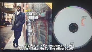 Gregory Porter - Consequence of Love(2016)