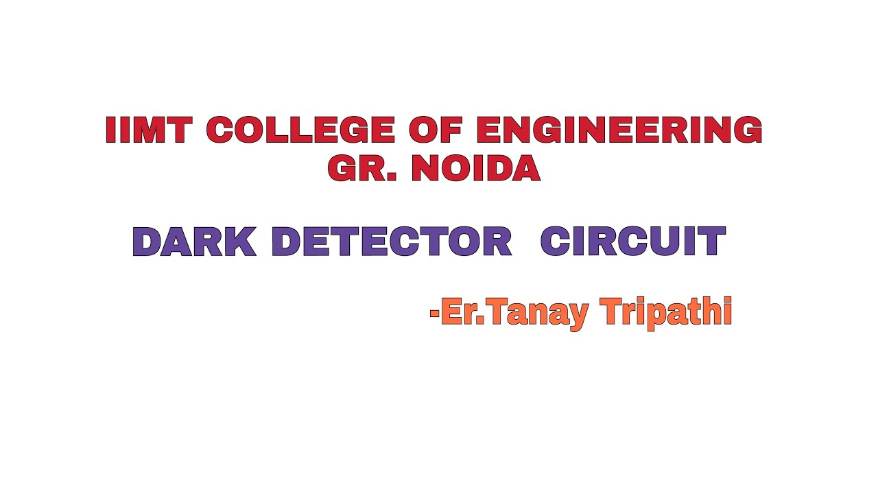 How To Make A Ldr Dark Detector Sensor Hindi Tanay Tripathi Circuit