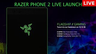Razer Phone 2 Live launch event | Flagship // Gaming - Razer Keynote Event