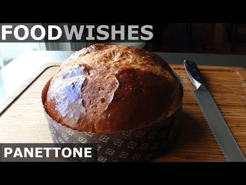 Panettone (Italian Christmas Bread) - Food Wishes
