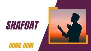 Qobil Qori - Shafoat
