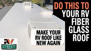 RV FIBERGLASS ROOF COATING & SEALANT REPAIR