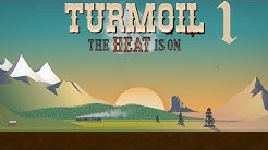 Es wird heiß! - #1 TURMOIL: THE HEAT IS ON 👁 - Deutsch