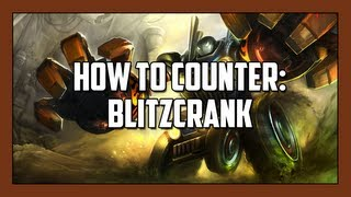 [League of Legends] How to Counter: Blitzcrank