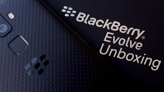 BlackBerry Evolve Unboxing and First Impressions