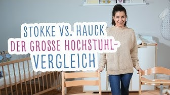 Hochstuhl + Newborn Sets Vergleich: Stokke Tripp Trapp vs. Hauck Alpha Plus