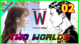 W Two Worlds Ep 2 Engsub   Lee Jong Suk   Han Hyo joo