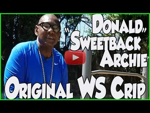 "Donald ""Sweetback"" Archie, original Westside Crip from St. Andrews Park provides CRIPS definition"