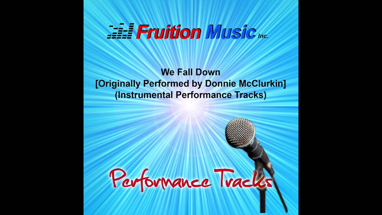 donnie-mcclurkin-we-fall-down-medium-key-with-background-vocals-instrumental-track-fruition-music-performance-tracks