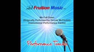 Donnie McClurkin - We Fall Down (Medium Key with Background Vocals) [Instrumental Track]