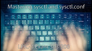 Mastering sysctl and sysctl.conf