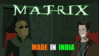BollywoodGandu | Made in India: THE MATRIX