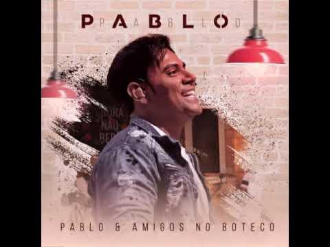 19 Pablo - Tá fazendo falta Imprevistos Ao sabor do vento Depois não reclama A cena Embolou