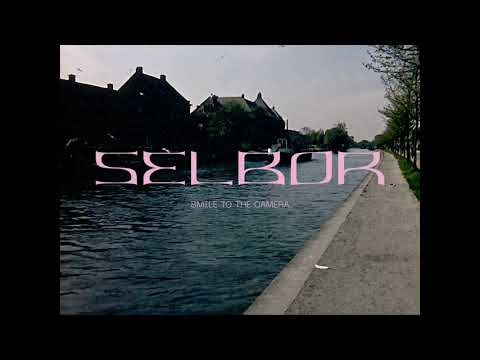 "Selbor ""Smile to the Camera"" Official Music Video"