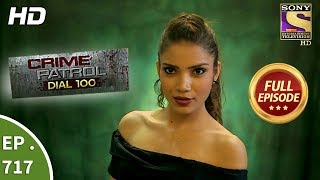 Crime Patrol Dial 100 - Ep 717 - Full Episode - 20th February, 2018