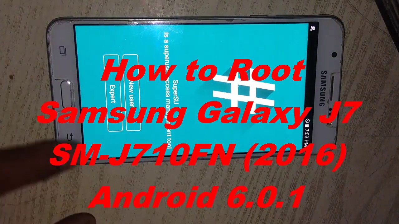 How to Root Samsung Galaxy J7 SM-J710FN (2016) Easy Method