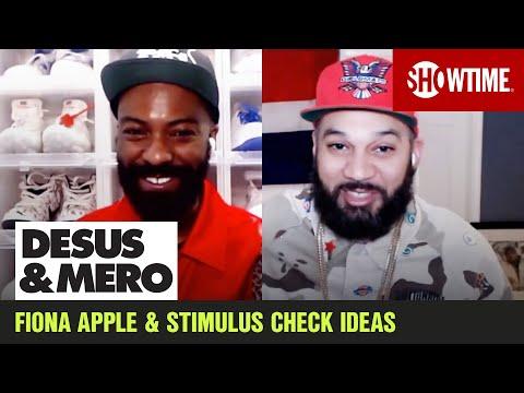 Stimulus Check Splurges & Fiona Apple Goss  DESUS & MERO  SHOWTIME