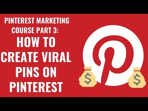 How To Create Viral Pins On Pinterest | Pinterest Marketing Course Part 3