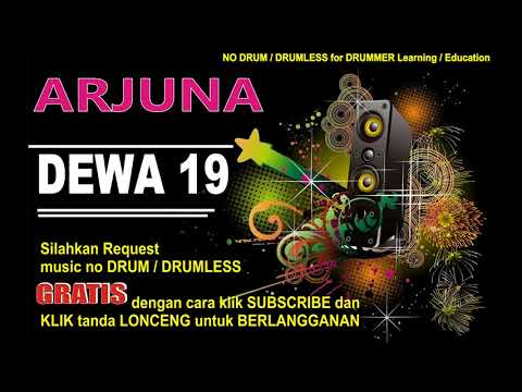ARJUNA DEWA19 NO DRUM (Lagu Indonesia tanpa DRUM)GRATIS DOWNLOAD