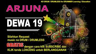 ARJUNA DEWA19 NO DRUM (Lagu Indonesia tanpa DRUM)GRATIS DOWNLOAD