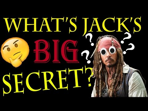 Jack Sparrow's BIGGEST Secret REVEALED?? New Fan Theory
