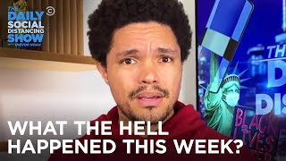 What the Hell Happened This Week? - Week Of 10/5/2020 | The Daily Social Distancing Show