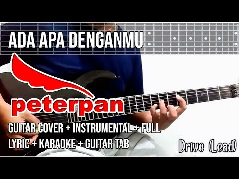Peterpan - Ada Apa Denganmu Guitar Cover