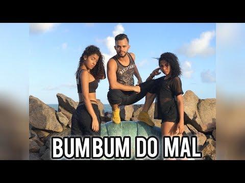 Bum Bum do Mal - Márcia Fellipe / Coreografia -professorzINHO