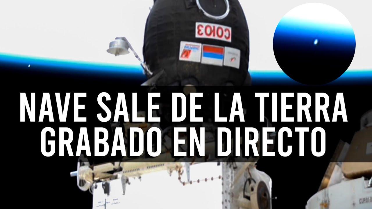 UNA NAVE SALE DE LA TIERRA EN DIRECTO (INTENTAN OCULTARLO)