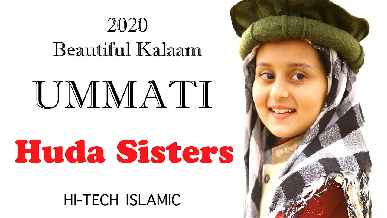 Mein To Ummati Hoon | Huda Sisters with Father