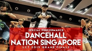 Dancehall Nation Singapore | Performance | Lion City Throwdown 2015 Grand Finals | RPProductions