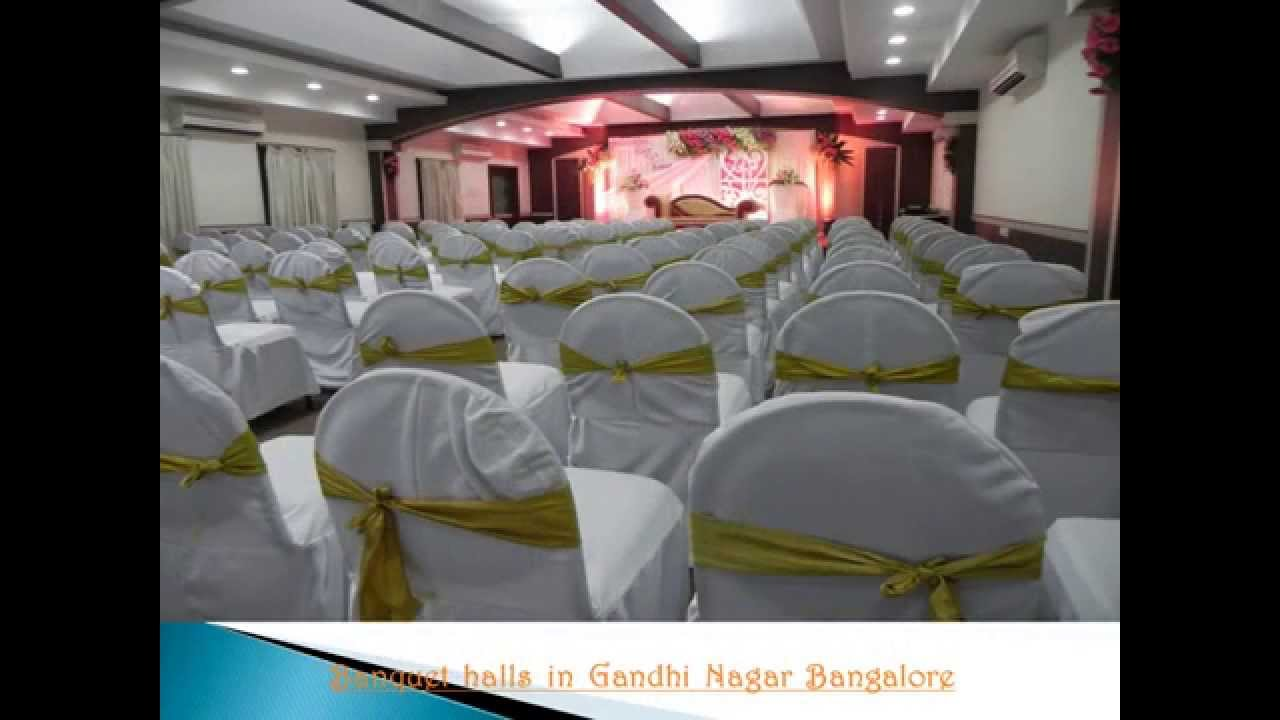 Banquet Halls Party Halls In Gandhi Nagar Bangalore Youtube
