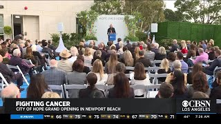 City of Hope Grand Opening in Newport Beach