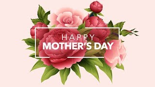 Mother's Day - A Woman of Virtue