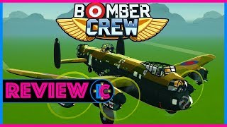 REVIEW / Bomber Crew (Video Game Video Review)