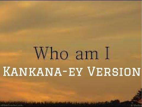 Who am I Kankana-ey Version   Igorot songs
