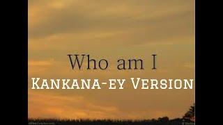 Who am I Kankana-ey Version | Igorot songs