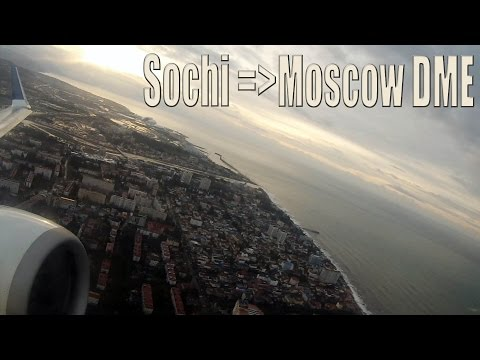 Takeoff And Landing Boeing 737-800 From Sochi To Moscow DME ORENAIR