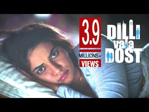 Husband, Wife And A Friend's Story | Dilli Vala Dost - Hindi Short Film