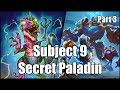[Hearthstone] Subject 9 Secret Paladin (Part 3)